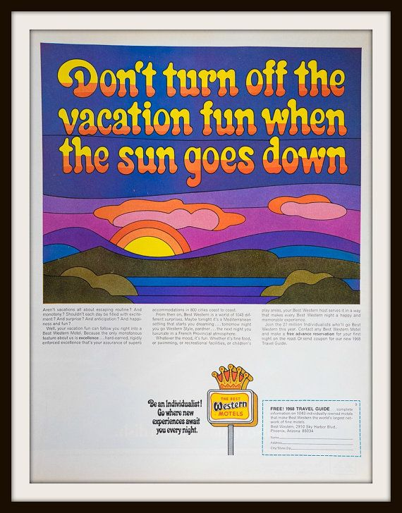1968 Best Western Motels Advertisement. Vintage Travel ad. Vintage Best Western ad. Vintage Hotel ad. Vintage Travel ad. Psychedelic  Don't turn off the vacation fun when the sun goes down. be an individualist! Go where new experiences await you every night. The Best Western Motels.