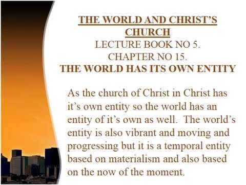 KINGDOM LECTURE - 125K. THE WORLD HAS ITS OWN ENTITY. http://www.lighthouseklerksdorp.co.za/Lighthouse_Cape_Town.html or e-mail. lighthousecapetown@gmail.co.za