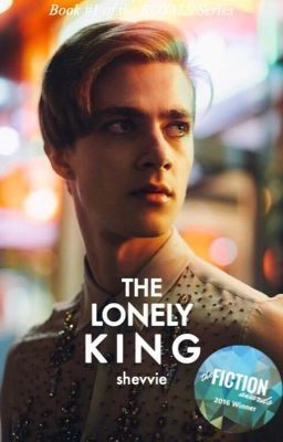 #wattpad #teen-fiction THE ROYALS SERIES Book One - The Lonely King  Highest Rank: #1 Teen Fiction (29/04/16) Current Rank: #2 Teen Fiction (15/09/16) *Might be a little cliché at first, but hey, you might be pleasantly surprised! ;)  ===  Seventeen year old Alexandra Knight doesn't know what to expect when she received...
