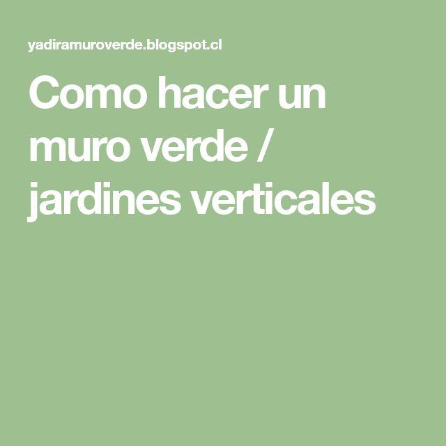 M s de 25 ideas incre bles sobre jardines verticales en - Como hacer jardines verticales ...