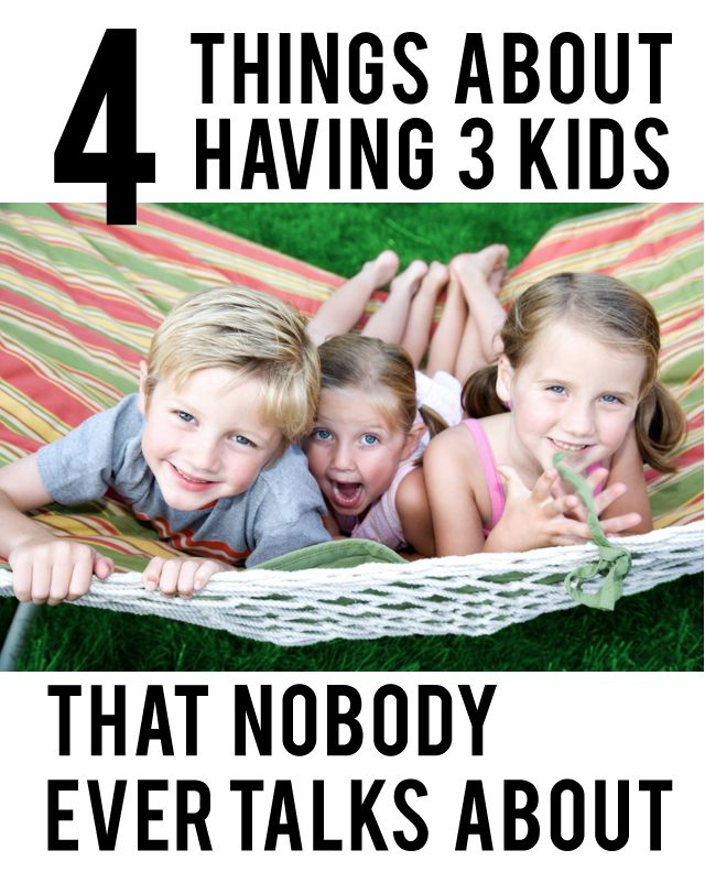 4 things about having 3 kids that nobody ever talks about: