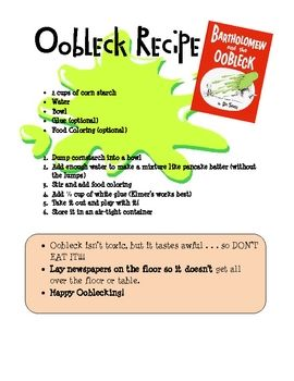 Oobleck Recipe (From Dr. Seuss' Barthomew and the Oobleck)  Made this with my kindergarteners when student teaching and they loved it!