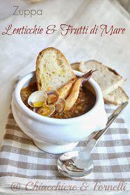 Chiacchiere & Fornelli: Zuppa di Lenticchie e Frutti di Mare