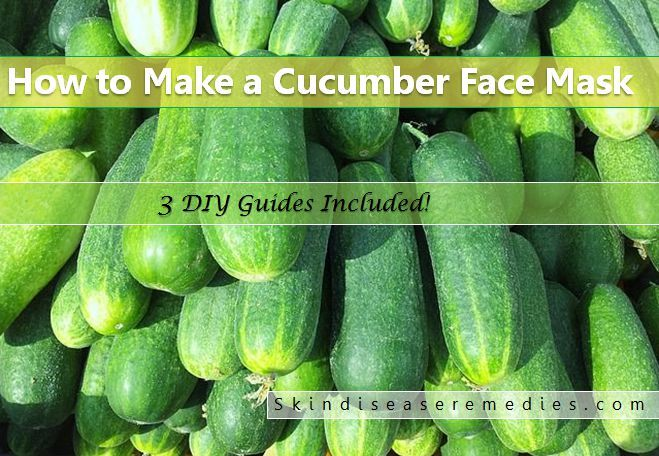 how to make cucumber face mask at home