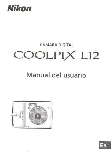 Camara Digital Nikon Coolpix L12 Manual del usuario - http://www.books-howto.com/camara-digital-nikon-coolpix-l12-manual-del-usuario/