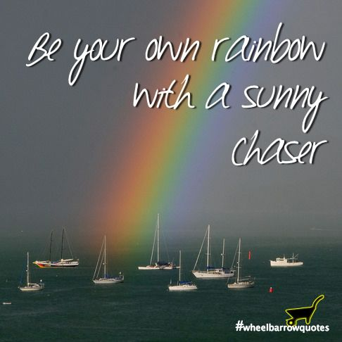 https://flic.kr/s/aHsknNe9KC | WHEELBARROW QUOTES | Wise words, quotes and sayings with the photography of Julie Simpson.