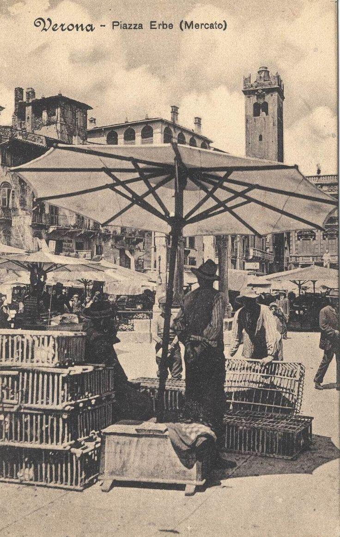 Verona - Piazza Erbe anni 10