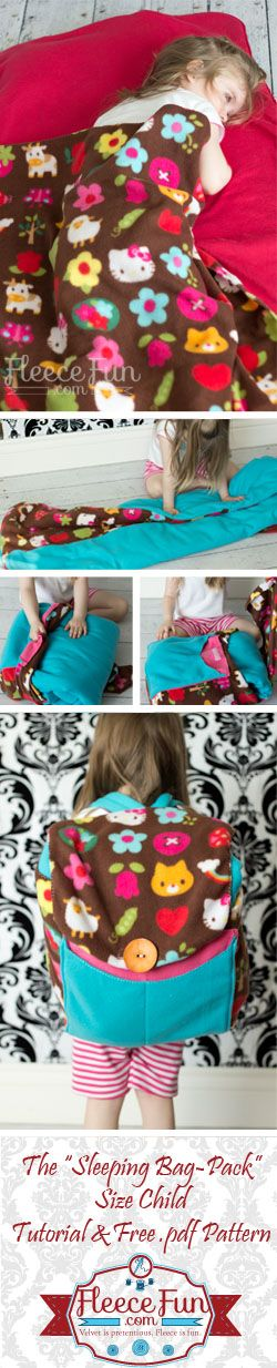 Sleeping Bag Pack How to ♥ Fleece Fun This Sleeping Bag Pack How to comes with a free pdf pattern.  You can make a back pack that turn into a sleeping bag!  Perfect for trips to grandma's, sleep overs, day camp and more!  The sleeping bag pack comes with extra pockets to hold pj's, books, and treats. This pattern is very involved Video:12:10 mins