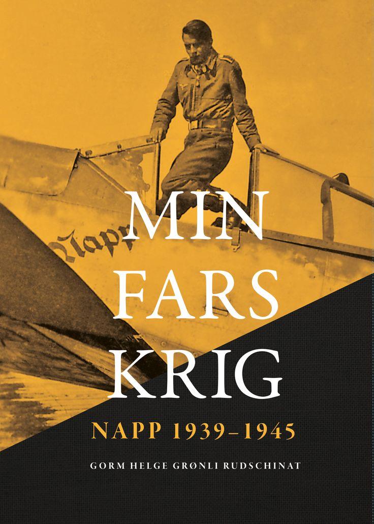 Min fars krig – Napp 1939-1945