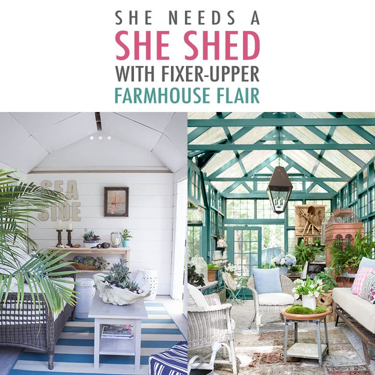 She Needs a She Shed with Fixer Upper Farmhouse Flair!