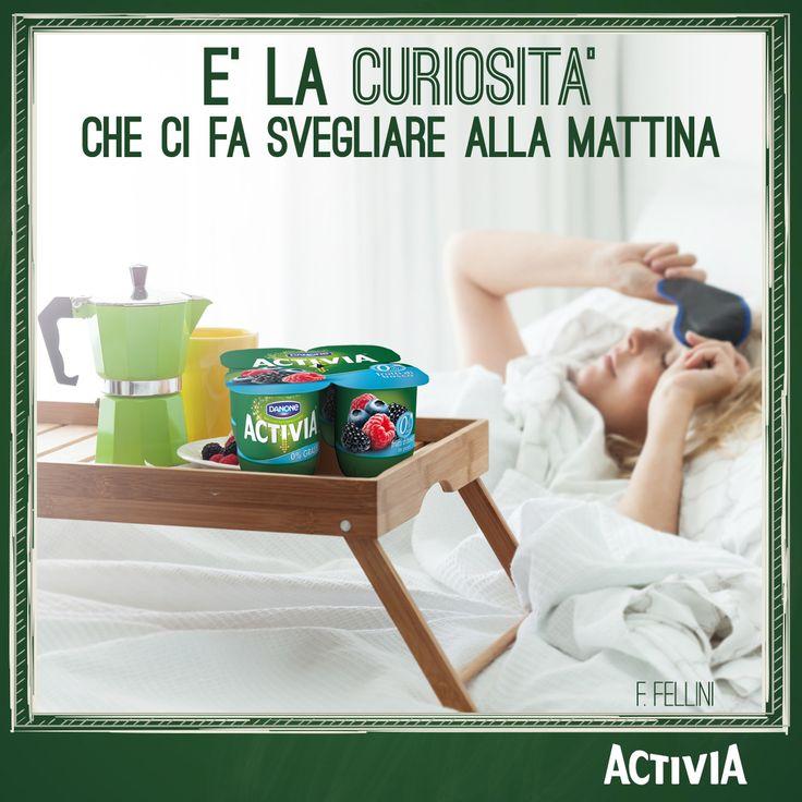 """Buon giornata a chi si sveglia già """"affamata"""" di nuove avventure! #Activia"""