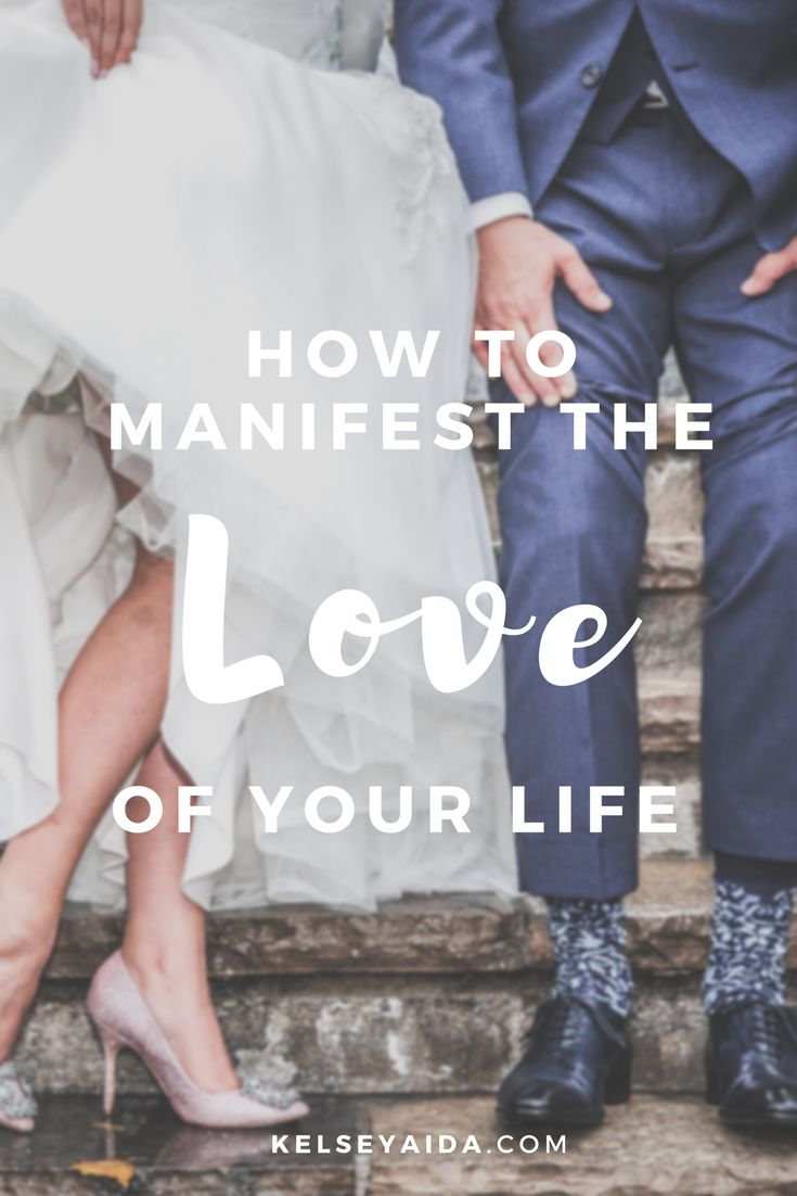 How to manifest the love of your life law of attraction