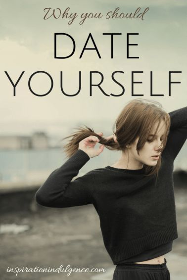 """Why you should date yourself."" Routines, ideas, activities and worksheets to support your self-care. Tools that work well with motivation and inspirational quotes. For more great inspiration follow us at 1StrongWoman."