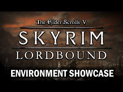 New Lordbound Mod Trailer! [DLC-Sized Skyrim Mod 2018 Release Date!!] #games #Skyrim #elderscrolls #BE3 #gaming #videogames #Concours #NGC