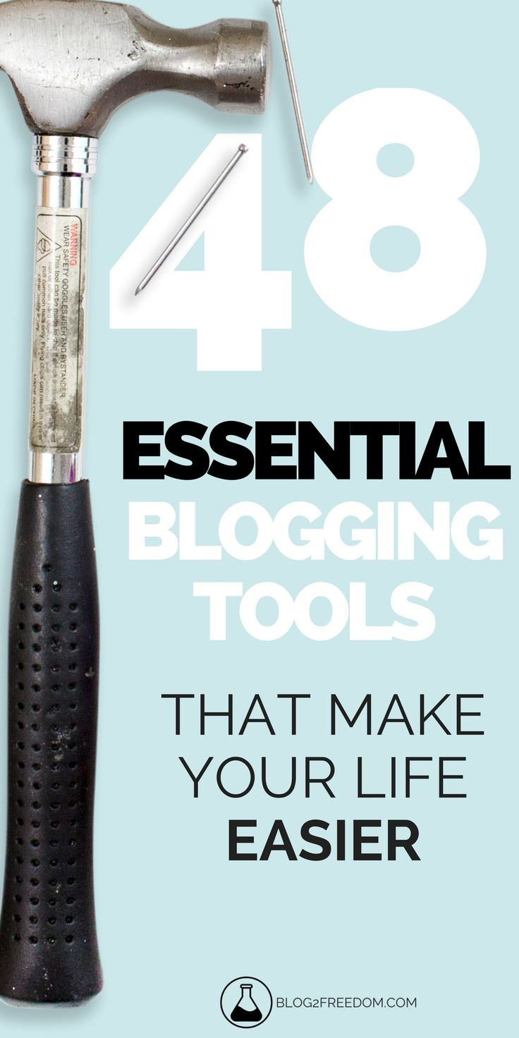48 Essential blogging tools that make your life easier. Let's face it blogging is a ton of work, these tools help take the load off! #blog #wordpress #entrepreneur