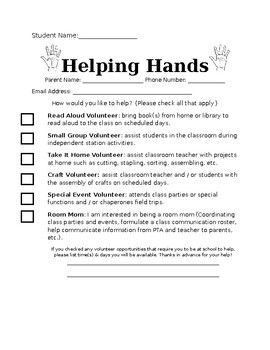 "This ""Helping Hands"" form will allow you to recruit parent volunteers to help you either in the classroom or by taking items home to cut, staple, etc."