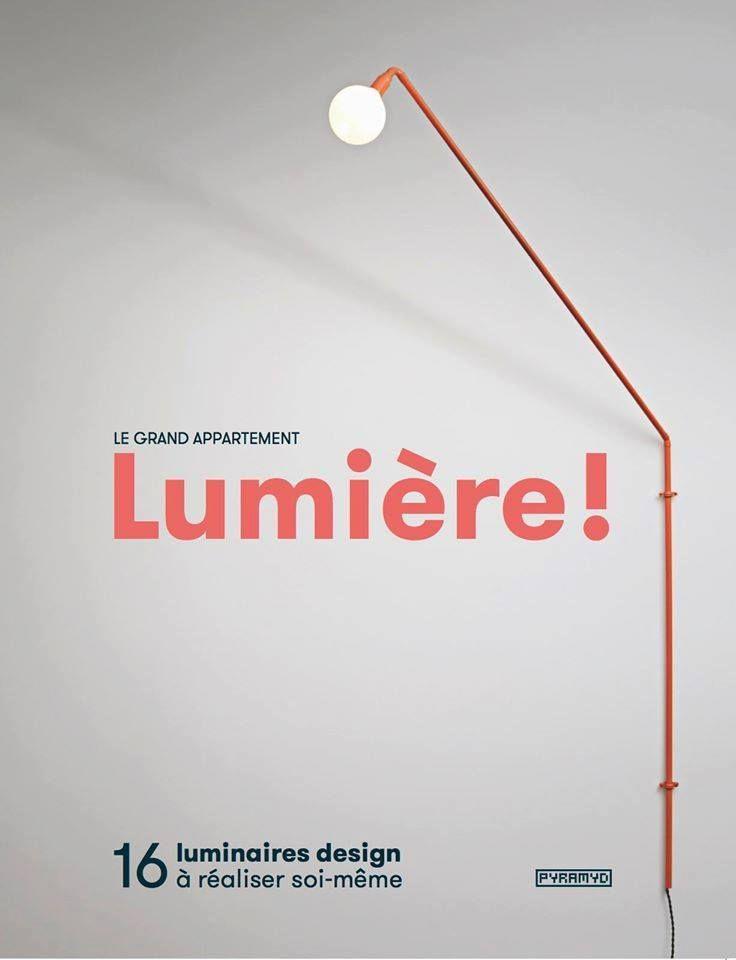 Découvrez comment réaliser cette lampe murale inspirée des systèmes d'éclairage urbains et imaginée par Le Grand appartement.