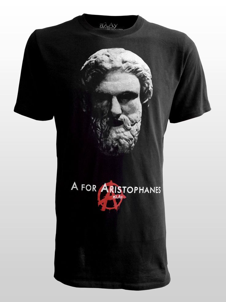 He caricatured leading figures in the arts, in politics and in philosophy/religion in his πλAys. Humor was, is and will be the greatest weapon against stupidity and depression. Let's πλAy !!  #πλAy #aristophanes #tshirt #ancientgreece #greek #vforvendetta #satyrism