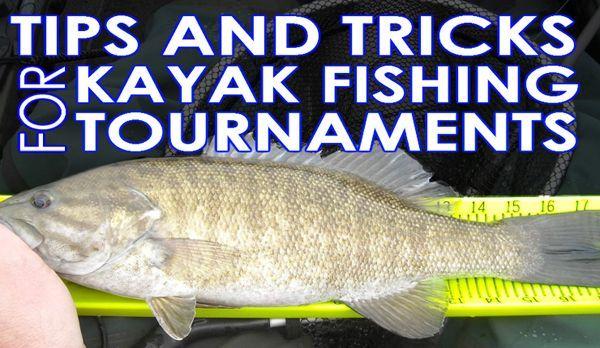 Kayak fishing tournament tips kayak fishing how to 39 s for Kayak fishing tournaments