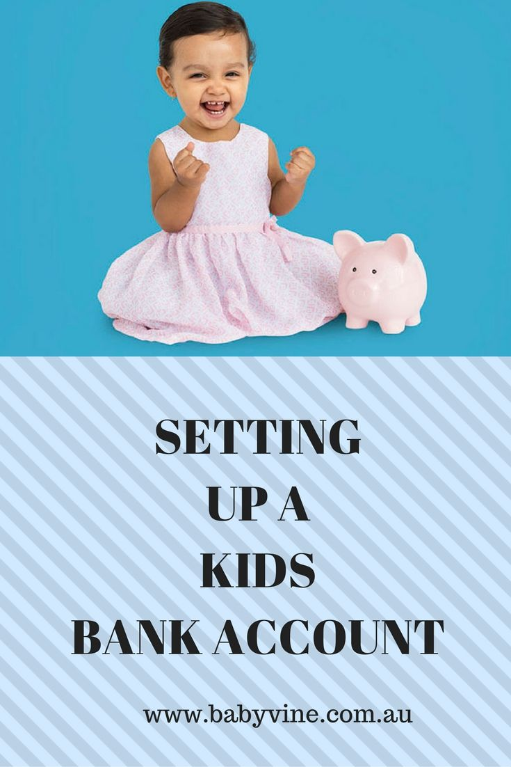 We interview financial expert David Rankin about setting up a bank account for kids: www.babyvine.com.au/setting-up-a-kids-bank-account/