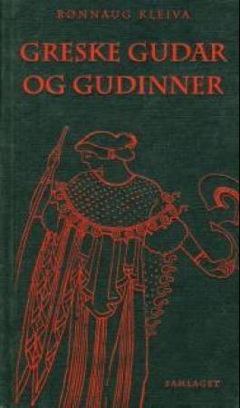 """""""Greske gudar og gudinner"""" av Rønnaug Kleiva"""