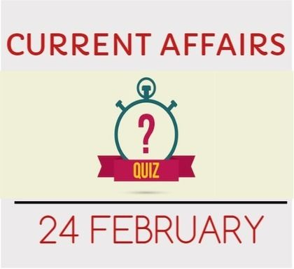 Current Affairs Quiz for 24 February 2016 - Daily Jankari - Current Affairs