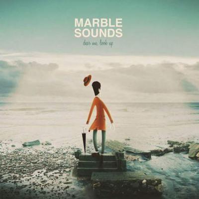 oooooh:'( Marble Sounds - Dear Me Look Up
