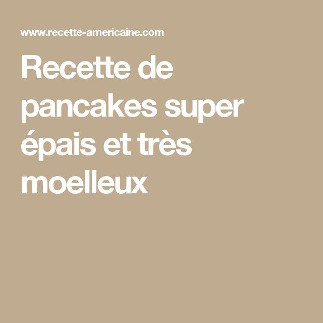 Recette de pancakes super épais et très moelleux