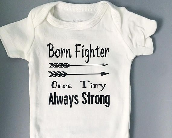 Born Fighter Once Tiny Always Strong Onesie / Preemie baby