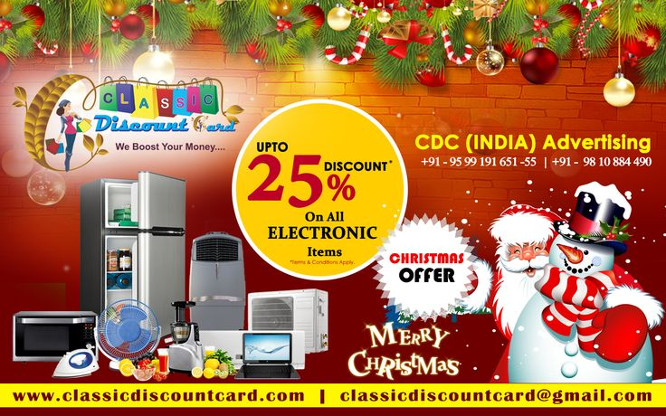 ‪#‎Christmas_Offers‬ Classic Discount Card Provide ‪#‎Discount_Offers_in_Electronics‬ Product up to 25 %Through Our Company CDC INDIA Advertising