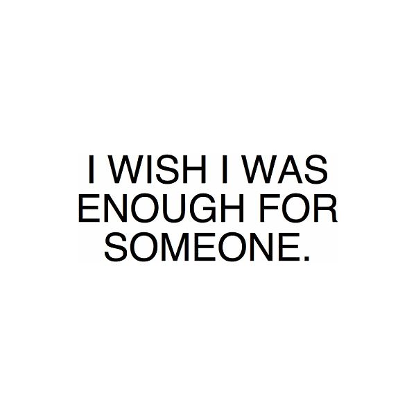 Sad Quotes, Sad Tumblr Quotes, Sad Quote Graphics, Sad Quotes for... ❤ liked on Polyvore