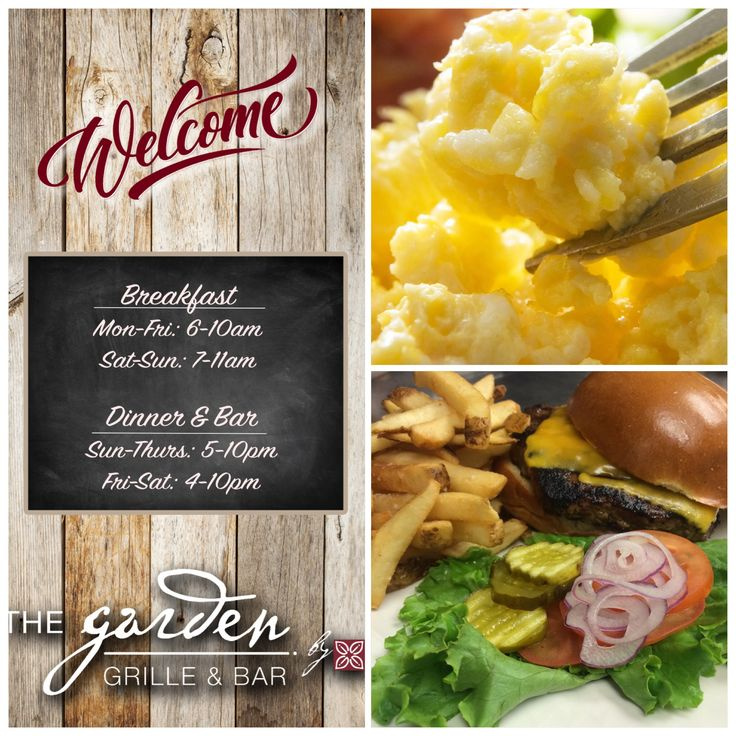 Join us for breakfast and lunch at The Garden Grille ...