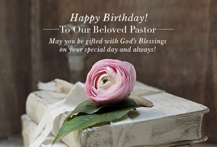 Best Wishes And Wording Ideas For Pastor Birthday With Images Happy Birthday Pastor Christian Birthday Wishes Pastor