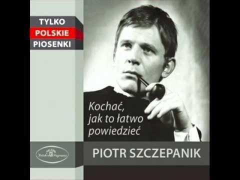 Kochać - Piotr Szczepanik