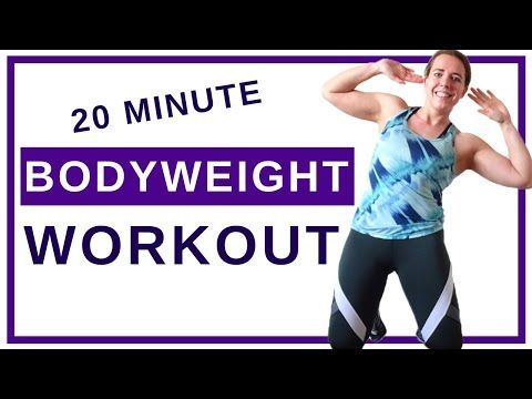 20 minute bodyweight workout at home  toning bodyweight
