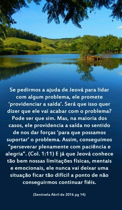 Jeova nos dá força para suportar as provações da vida.