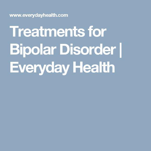 Treatments for Bipolar Disorder | Everyday Health