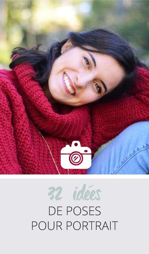 32 idées de poses pour portrait . Vous manquez d'idées pour vos shootings portraits? Cliquez ou épinglez l'image pour découvrir mon mémo de 32 idées de poses et leur mise en pratique!