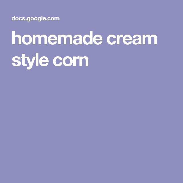 homemade cream style corn