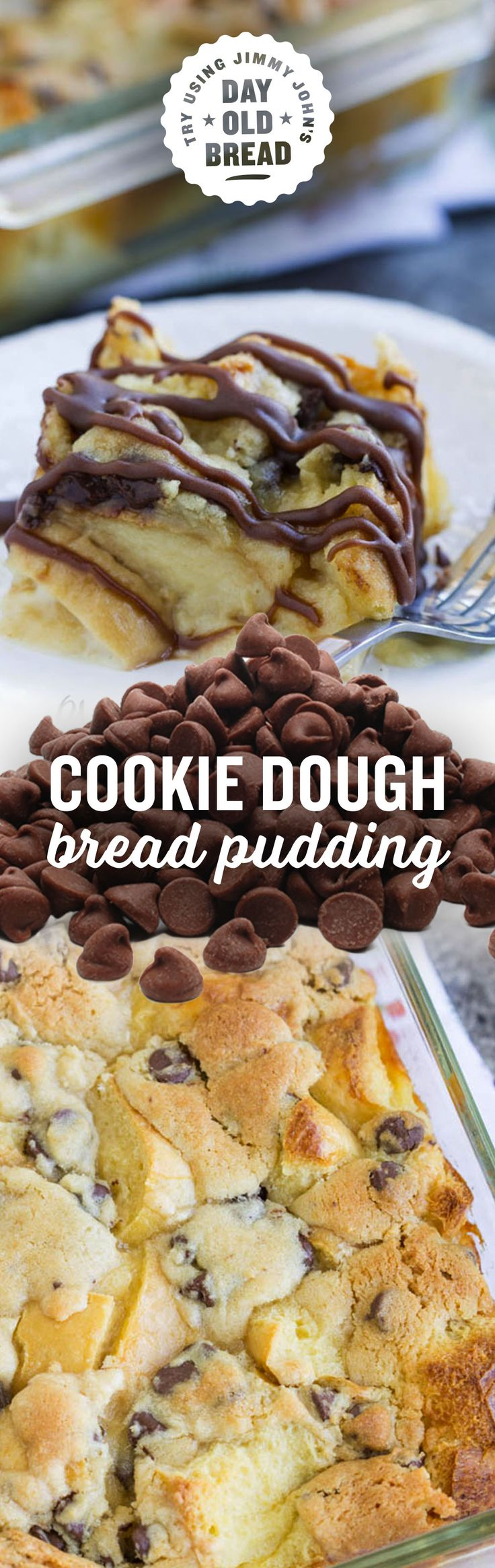 Chocolate Chip Cookie Dough Bread Pudding. Try making with Jimmy John's Day Old French bread for a yummy treat!