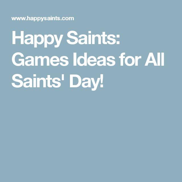 Happy Saints: Games Ideas for All Saints' Day!