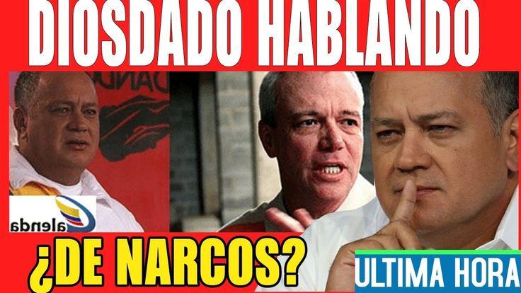 DIOSDADO HABLANDO DE NARCOS? #sosvenezuela ULTIMAS NOTICIAS HOY DE VENEZUELA 15 DE DICIEMBRE 2017 https://youtu.be/NDEqQvK8HSc