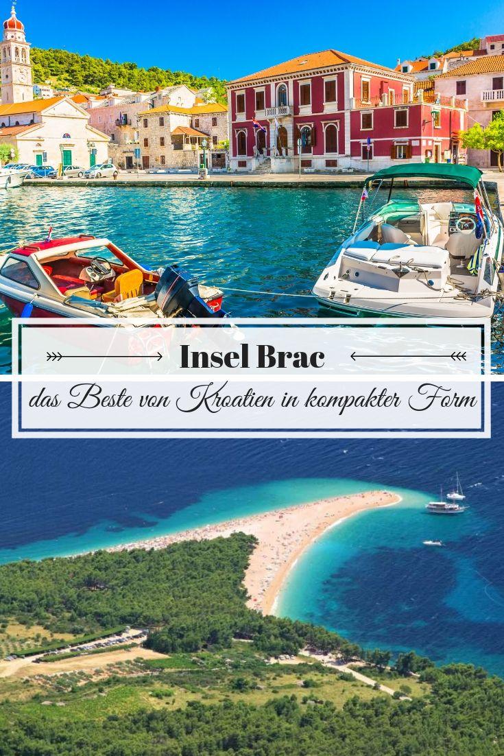 Insel Brac Das Beste Von Kroatien In Kompakter Form Kroatien