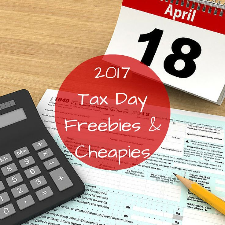 Complete list of Freebies for Tax Day 2017!