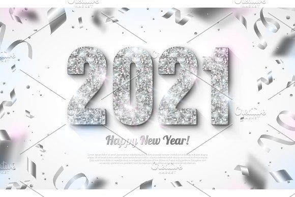 Silver 2021 Numbers In 2020 Happy New Year Banner Silver Bright Background