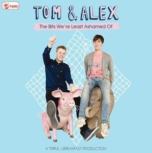 Tom & Alex - The Bits We're Least Ashamed Of. $27.99