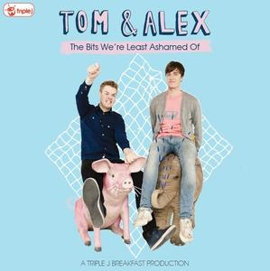 Tom & Alex - The Bits We're Least Ashamed Of. $27.99