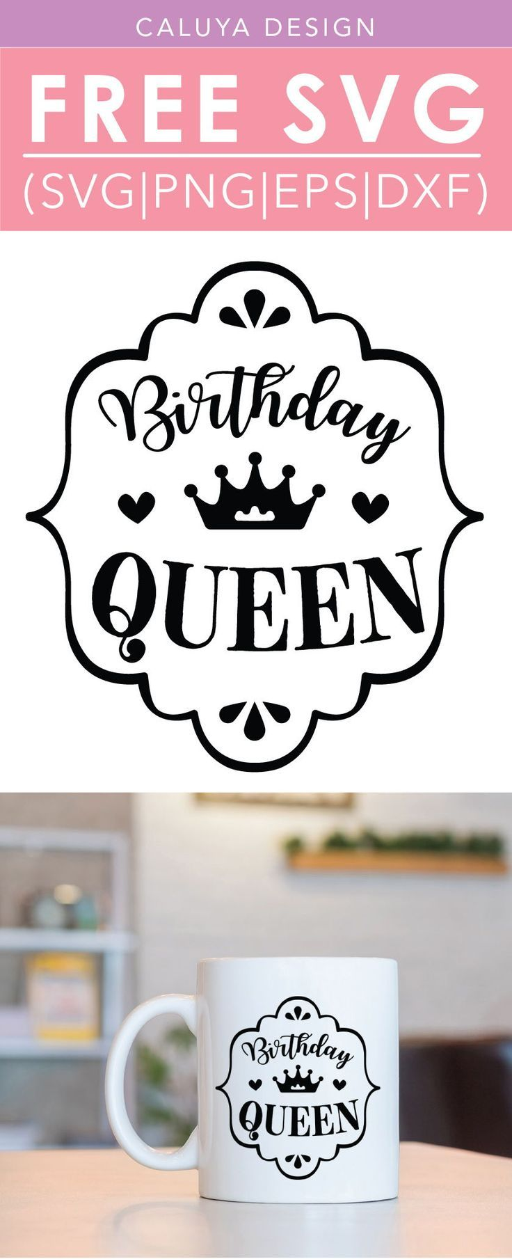 free birthday queen svg png eps  dxf cricut