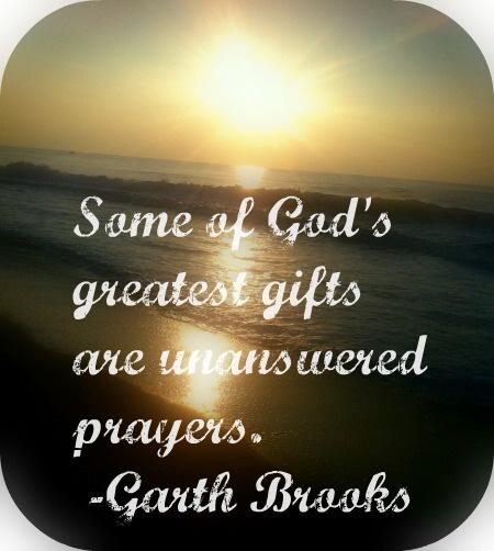 My Garth Brooks Tattoo Lyrics From The Dance I Love: Best 25+ Unanswered Prayers Ideas On Pinterest