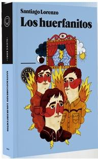 Los huerfanitos - Santiago Lorenzo   Blackie Books